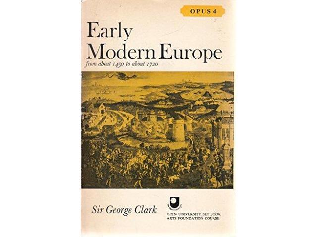 Early Modern Europe from About 1450-1720 (Opus Books)