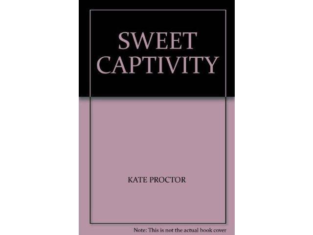 Sweet Captivity