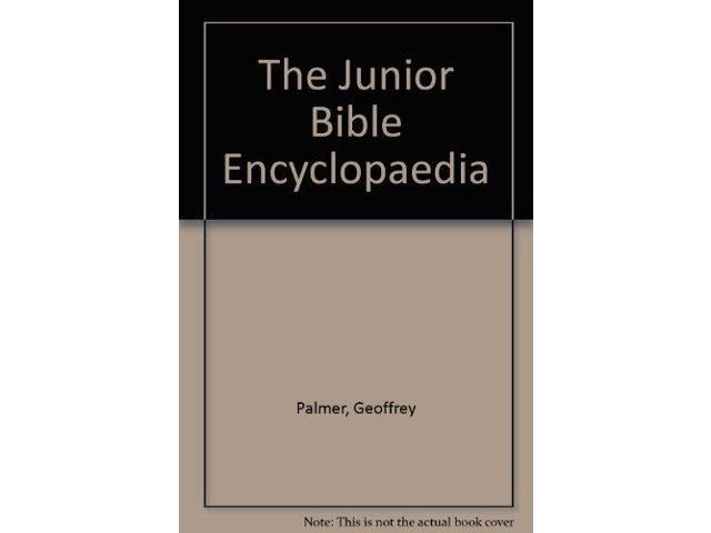 The Junior Bible Encyclopaedia