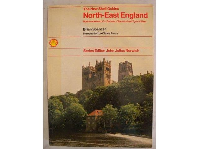 New Shell Guide to the North-east of England (Michael Joseph New Shell Guides)