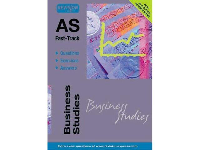 AS Fast-Track (Business Studies A Level) ('A' LEVEL STUDY GUIDES)