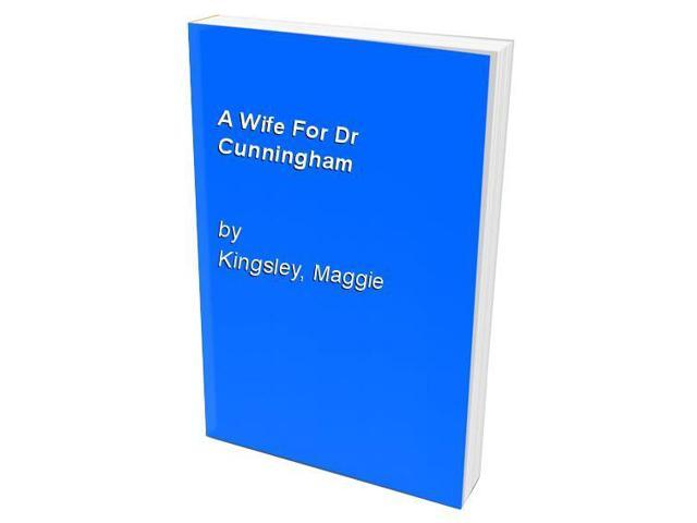 A Wife For Dr Cunningham