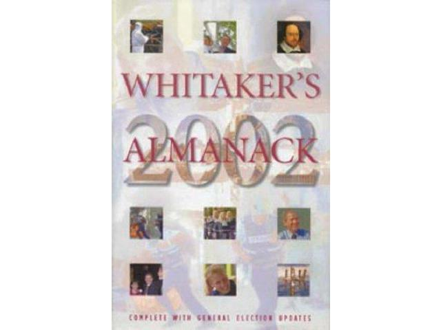 Whitaker's Almanack 2002: 134th Annual Edition. Standard Edition