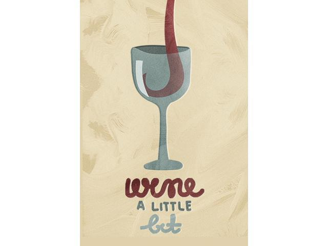 11 x 17 Wine a Little Bit Drinkware Wine Glasses Kitchen Pun Wall Decor Prints Poster