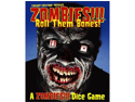 Zombies!!! Roll Them Bones