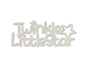 "Die-Cut Grey Chipboard Word-Twinkle Little Star 5.75""X2.8"""