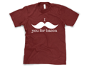 """""""I Mustache You For Bacon"""" Funny T-Shirt"""