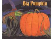 Big Pumpkin Silverman, Erica/ Schindler, S. D. (Illustrator)