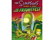 The Simpsons Treehouse of Horror Fun-Filled Frightfest Groening, Matt (Editor)/ Groening, Matt (Creator)/ Adam, John (Editor)/ Alsip, Neil (Editor)