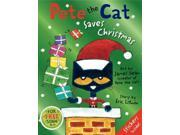 Pete the Cat Saves Christmas Pete the Cat Litwin, Eric/ Dean, James (Illustrator)