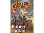 The Path of Daggers Wheel of Time Jordan, Robert