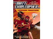 Lacrosse Firestorm Matt Christopher Sports Fiction