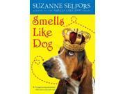 Smells Like Dog Smells Like Reprint