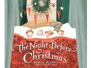 The Night Before Christmas Reprint Hobbie, Holly/ Moore, Clement Clarke