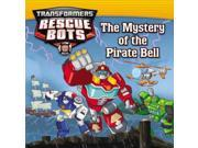 The Mystery of the Pirate Bell Transformers