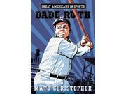 Babe Ruth Great Americans in Sports Christopher, Matt