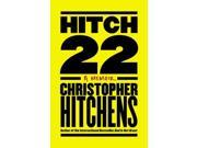 Hitch-22 1 Hitchens, Christopher