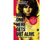 No One Here Gets Out Alive Reprint Sugerman, Danny