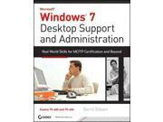 Windows 7 Desktop Support and Administration PAP/CDR Gibson, Darril