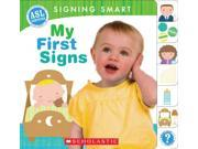 My First Signs Signing Smart BRDBK Anthony, Michelle/ Lindert, Reyna, Ph.D.
