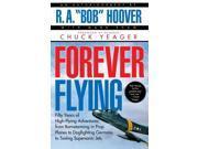 Forever Flying Hoover, Robert A./ Shaw, Mark