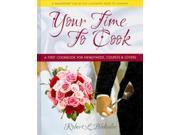 Your Time to Cook Blakeslee, Robert L.
