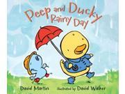 Peep and Ducky Rainy Day Martin, David/ Walker, David (Illustrator)