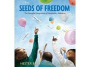 Seeds of Freedom Bass, Hester/ Lewis, E. B. (Illustrator)