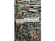 Makers Reissue Doctorow, Cory/ Hayden, Patrick Nielsen (Editor)