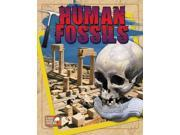 Human Fossils If These Fossils Could Talk