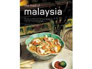 The Food of Malaysia Hutton, Wendy (Introduction by)/ Tettoni, Luca Invernizzi (Photographer)