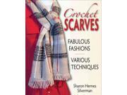 Crochet Scarves Silverman, Sharon Hernes/ Wycheck, Alan (Photographer)