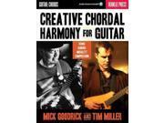 Creative Chordal Harmony for Guitar PAP/COM Goodrick, Mick/ Miller, Tim
