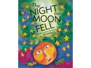 The Night the Moon Fell Reprint Mora, Pat/ Domi (Illustrator)