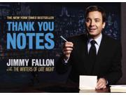 Thank You Notes Fallon, Jimmy/ Writers of Late Night