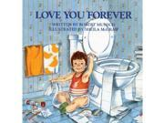 Love You Forever Paperback by Robert Munsch (Author), Sheila McGraw  (Illustrator)