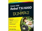 Canon EOS Rebel T3i / 600D for Dummies For Dummies (Computer/Tech) King, Julie Adair