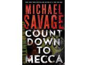 Countdown to Mecca Savage, Michael