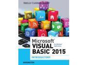 Microsoft Visual Basic 2015 Shelly Cashman Series Student Hoisington, Corinne