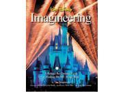 Walt Disney Imagineering Imagineers/ Malmberg, Melody (Contributor)/ Iger, Robert (Foreward By)/ Rasulo, Jay (Foreward By)/ Sklar, Marty (Introduction by)