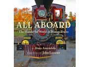 All Aboard Amendola, Dana/ Lasseter, John (Foreward By)