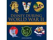 Disney During World War II Baxter, John