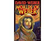 Worlds of Weber Reprint Weber, David
