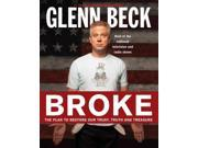 Broke Beck, Glenn/ Balfe, Kevin/ Nunn, Paul E. (Illustrator)/ Schweizer, Peter (Contributor)/ Grimm, Tyler (Contributor)