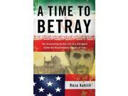 A Time to Betray Kahlili, Reza