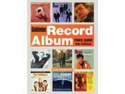Goldmine Record Album Price Guide Goldmine Record Album Price Guide 8 Thompson, Dave (Editor)