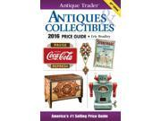 Antique Trader Antiques & Collectibles Price Guide 2016 Antique Trader Antiques and Collectibles Price Guide 32 Bradley, Eric (Editor)