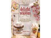 Delight in the Seasons Pace, Lisa M.
