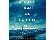 All the Light We Cannot See Unabridged Doerr, Anthony/ Appelman, Zach (Narrator)