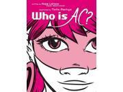Who Is AC? Larson, Hope/ Pantoja, Tintin (Illustrator)